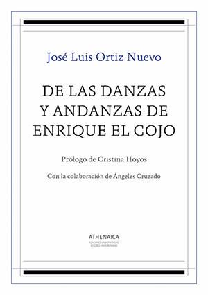 jose-luis-ortiz-nuevo-danzas-andanzas-enrique-el-cojo-300px
