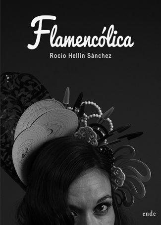 Portada de «Flamencólica», de Rocío Hellín.